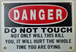 Warning sign of the century award goes to...