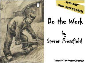 By Steven Pressfield: http://www.amazon.com/Do-Work-Steven-Pressfield/dp/1936719010