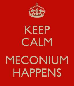 meconium-happens